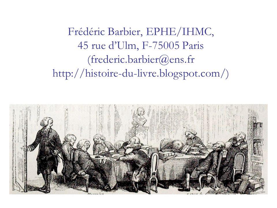 Frédéric Barbier, EPHE/IHMC, 45 rue d'Ulm, F-75005 Paris (frederic
