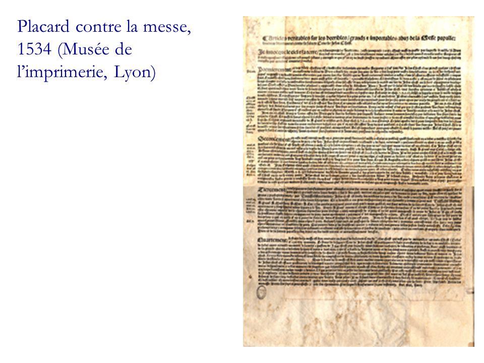 Placard contre la messe, 1534 (Musée de l'imprimerie, Lyon)