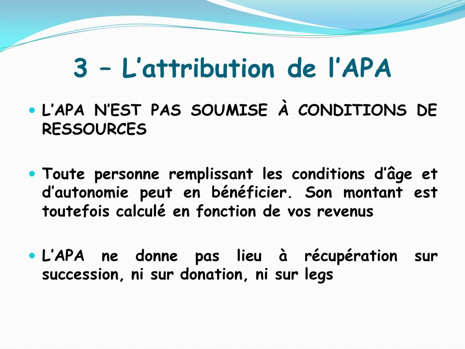 3 – L'attribution de l'APA