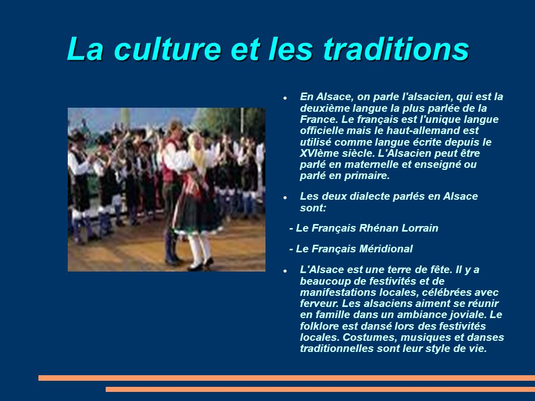 La culture et les traditions