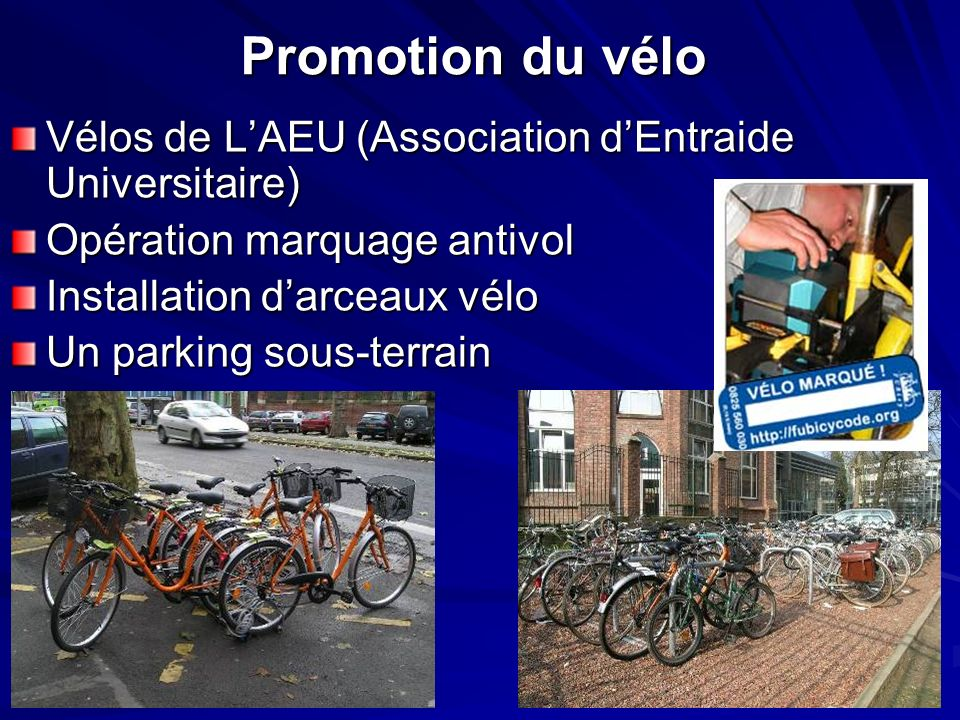 Promotion du vélo Vélos de L'AEU (Association d'Entraide Universitaire) Opération marquage antivol.