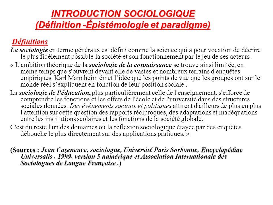 INTRODUCTION SOCIOLOGIQUE (Définition -Épistémologie et paradigme)
