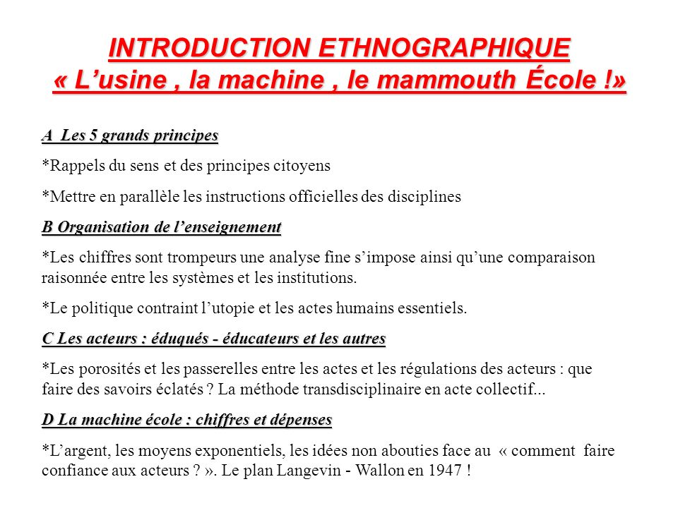 INTRODUCTION ETHNOGRAPHIQUE « L'usine , la machine , le mammouth École