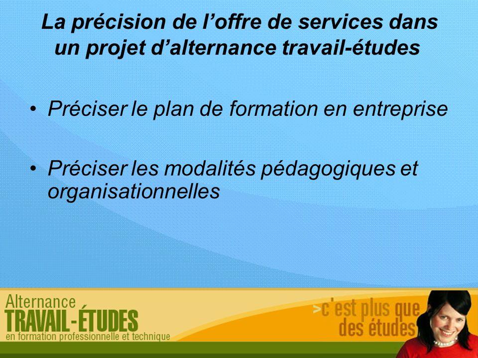 La précision de l'offre de services dans un projet d'alternance travail-études