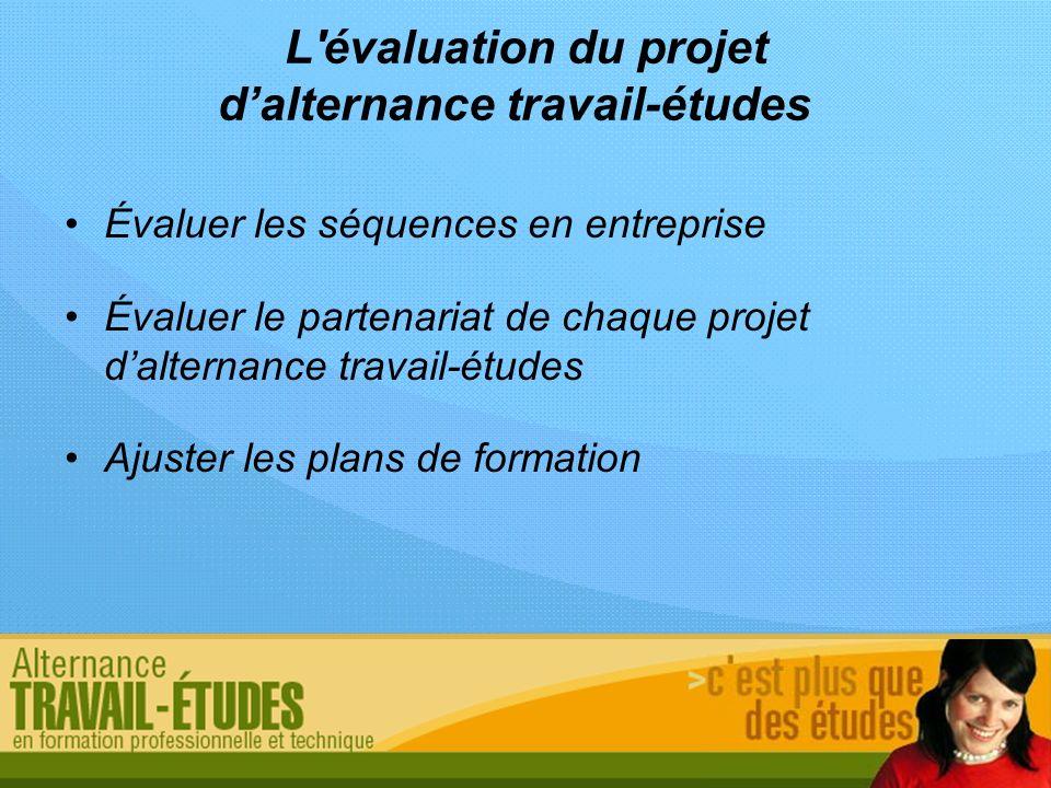 L évaluation du projet d'alternance travail-études