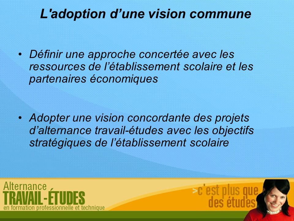 L adoption d'une vision commune