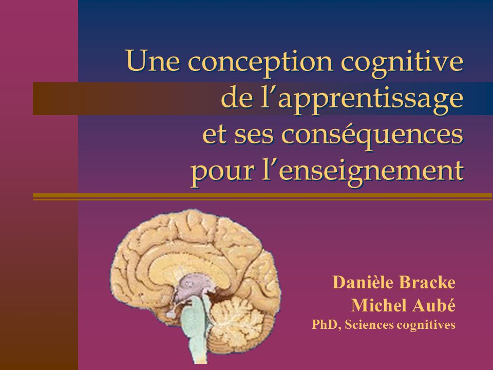 Danièle Bracke Michel Aubé PhD, Sciences cognitives