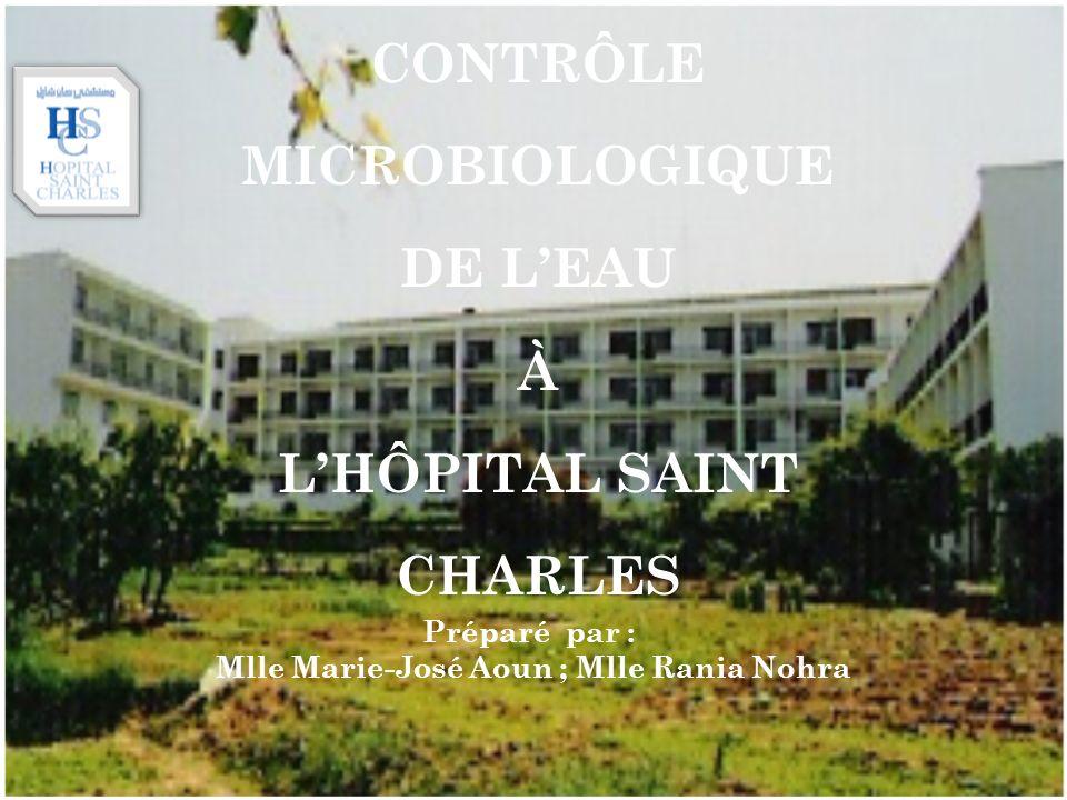 CONTRÔLE MICROBIOLOGIQUE DE L'EAU À L'HÔPITAL SAINT CHARLES