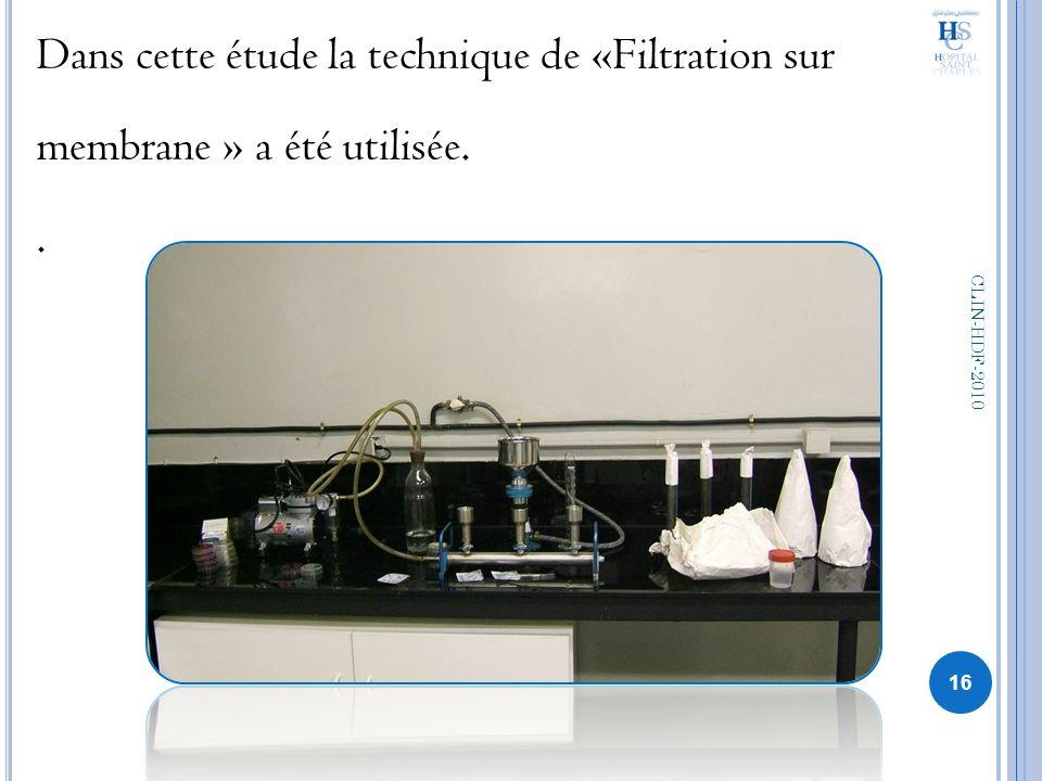 Dans cette étude la technique de «Filtration sur membrane » a été utilisée. .