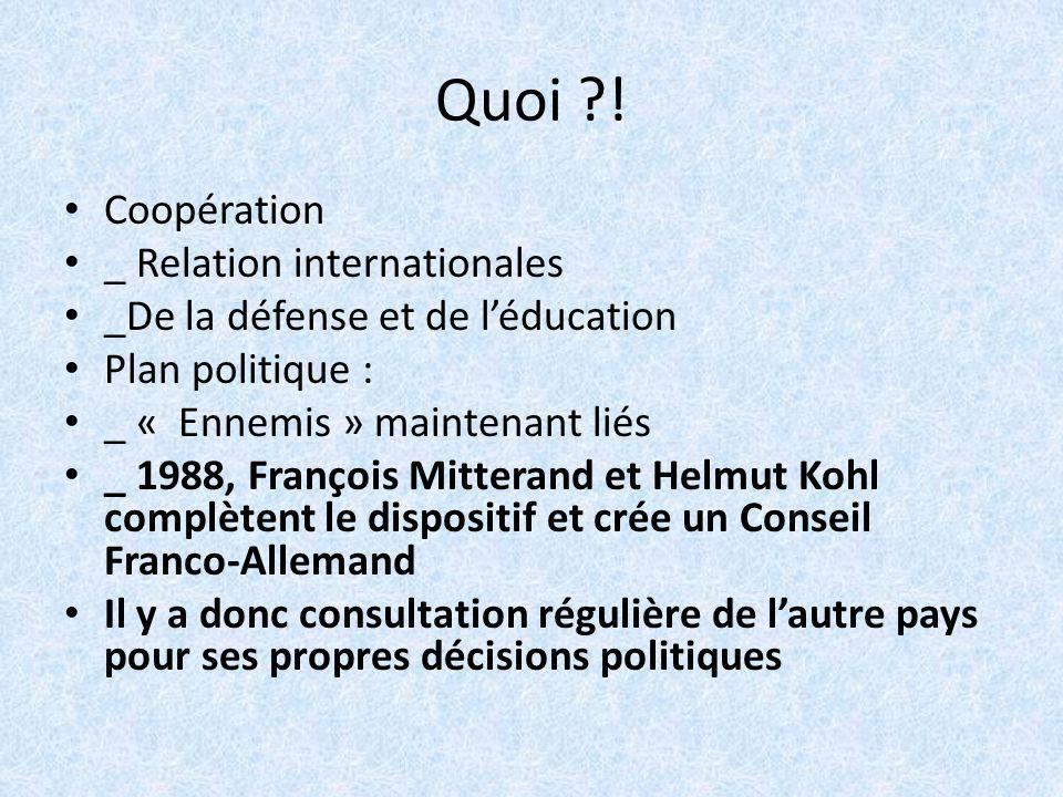 Quoi ! Coopération _ Relation internationales