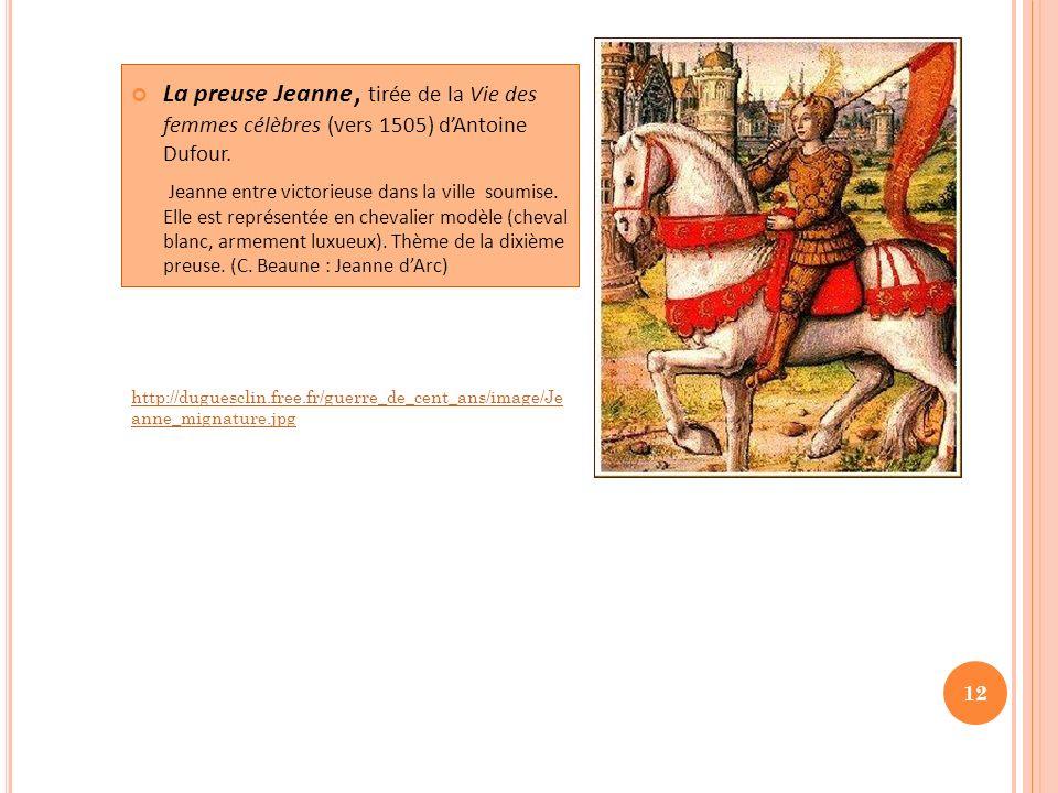 La preuse Jeanne, tirée de la Vie des femmes célèbres (vers 1505) d'Antoine Dufour.