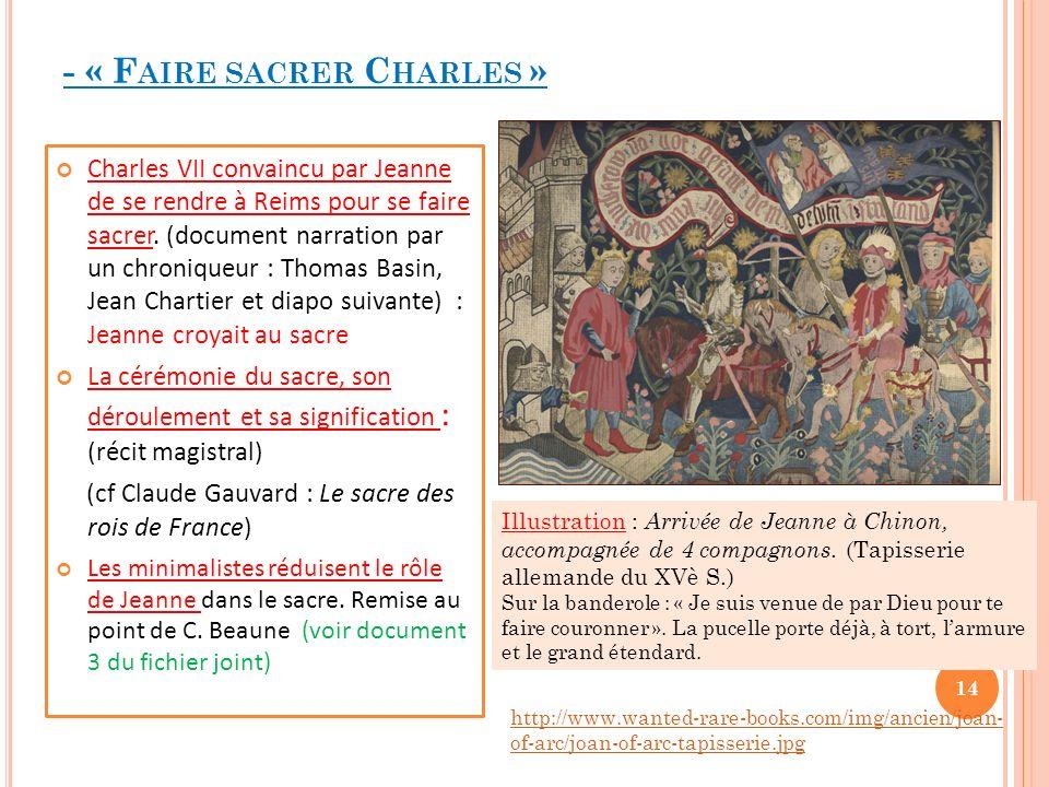 - « Faire sacrer Charles »