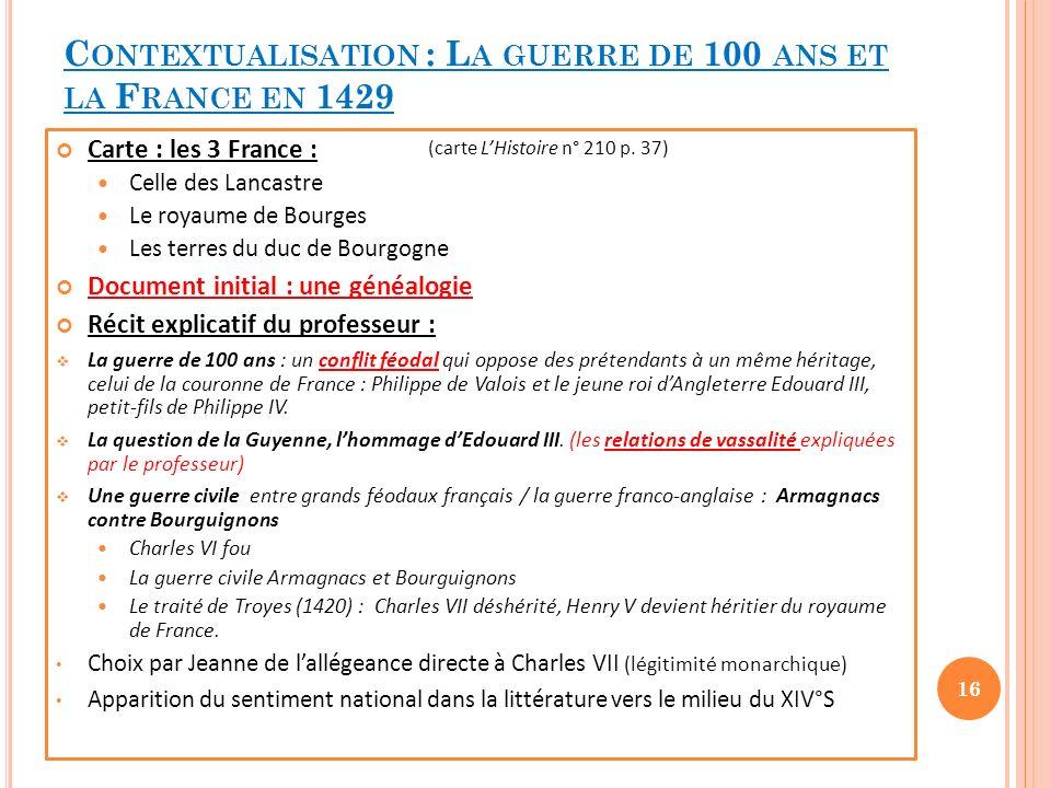 Contextualisation : La guerre de 100 ans et la France en 1429