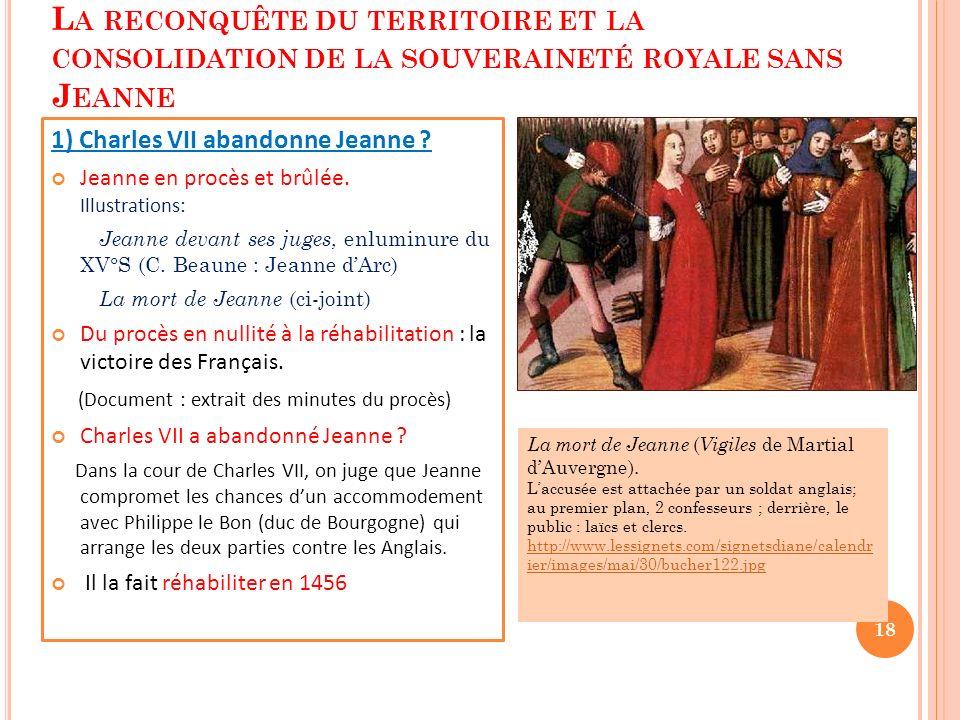 2ème leçon : La reconquête du territoire et la consolidation de la souveraineté royale sans Jeanne