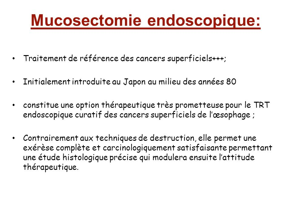 Mucosectomie endoscopique: