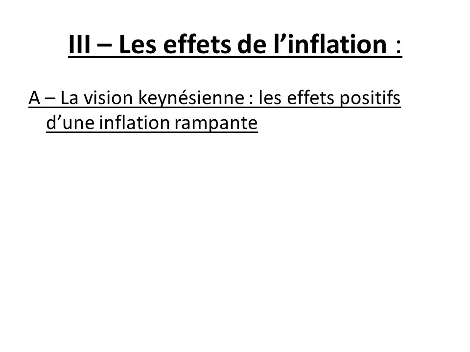 III – Les effets de l'inflation :
