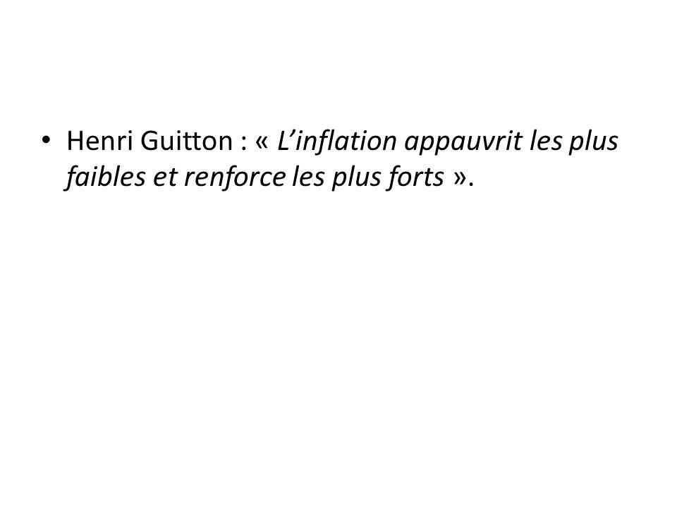 Henri Guitton : « L'inflation appauvrit les plus faibles et renforce les plus forts ».