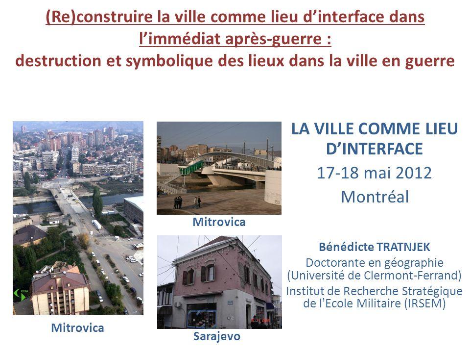 LA VILLE COMME LIEU D'INTERFACE 17-18 mai 2012 Montréal