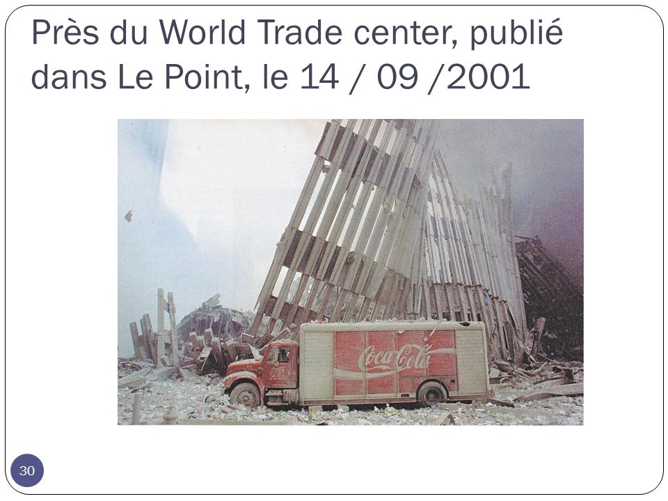 Près du World Trade center, publié dans Le Point, le 14 / 09 /2001