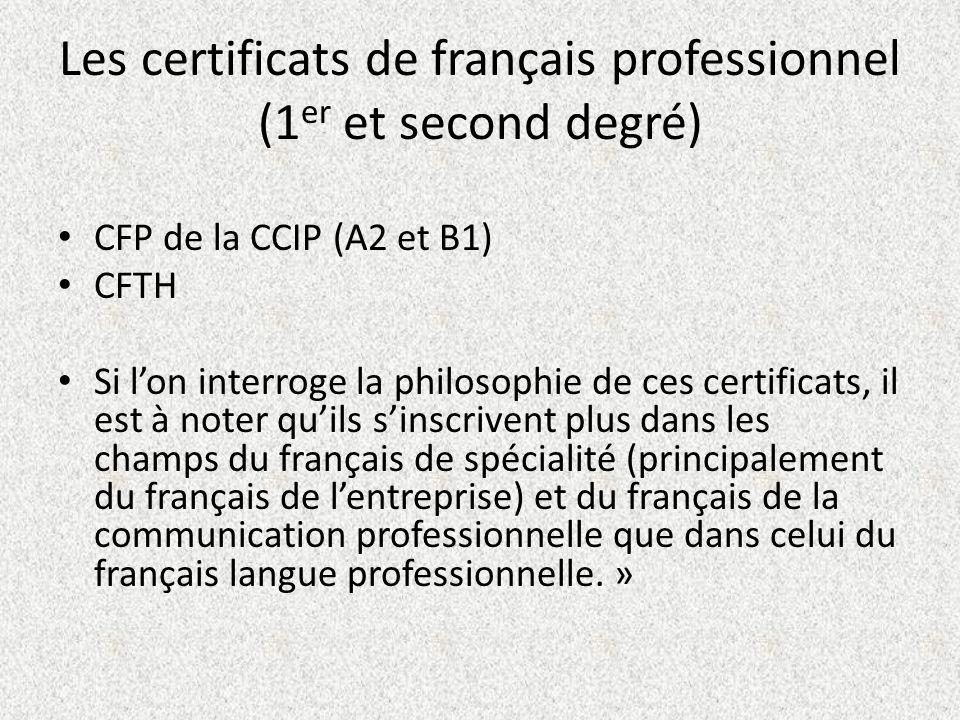 Les certificats de français professionnel (1er et second degré)