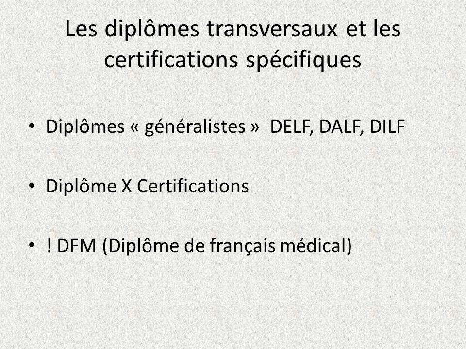 Les diplômes transversaux et les certifications spécifiques