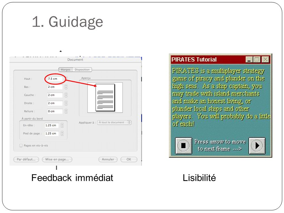 1. Guidage Feedback immédiat Lisibilité