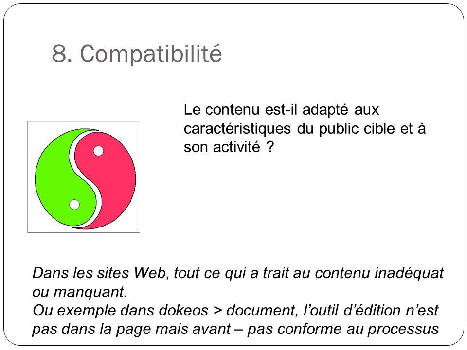 8. Compatibilité Le contenu est-il adapté aux caractéristiques du public cible et à son activité