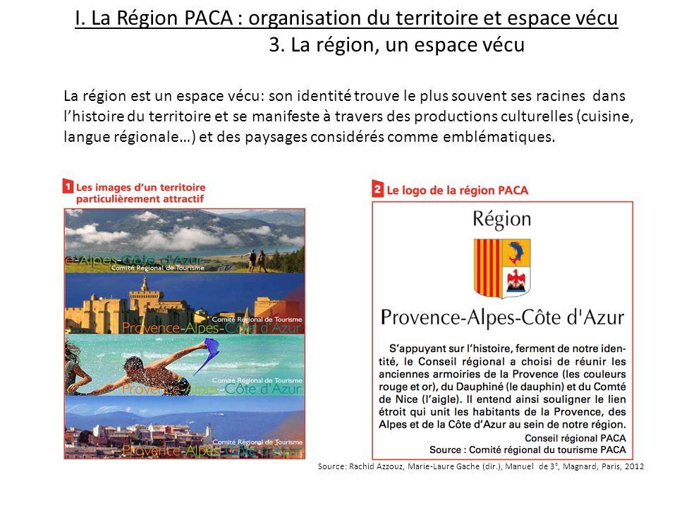 I. La Région PACA : organisation du territoire et espace vécu. 3