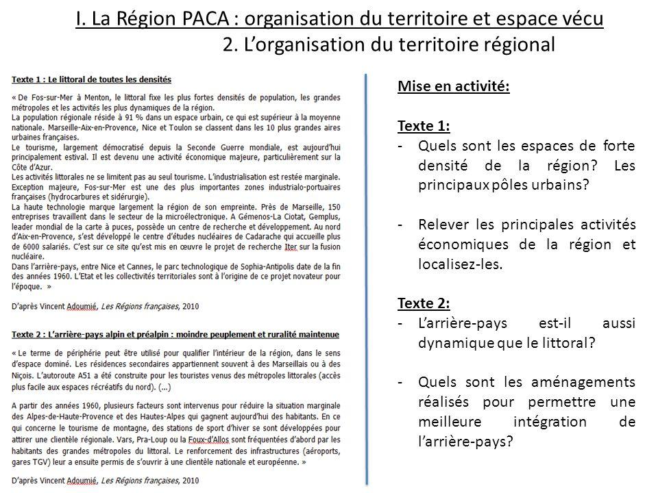I. La Région PACA : organisation du territoire et espace vécu. 2