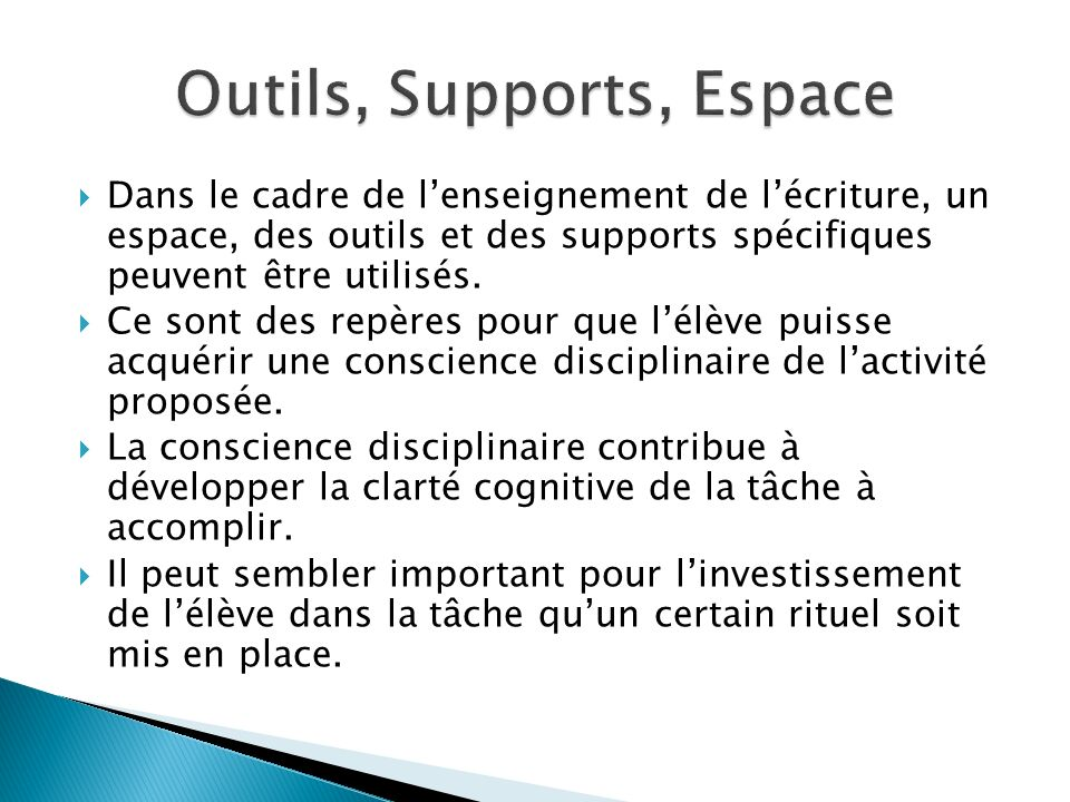 Outils, Supports, Espace