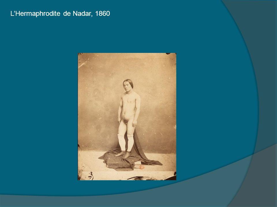 L'Hermaphrodite de Nadar, 1860