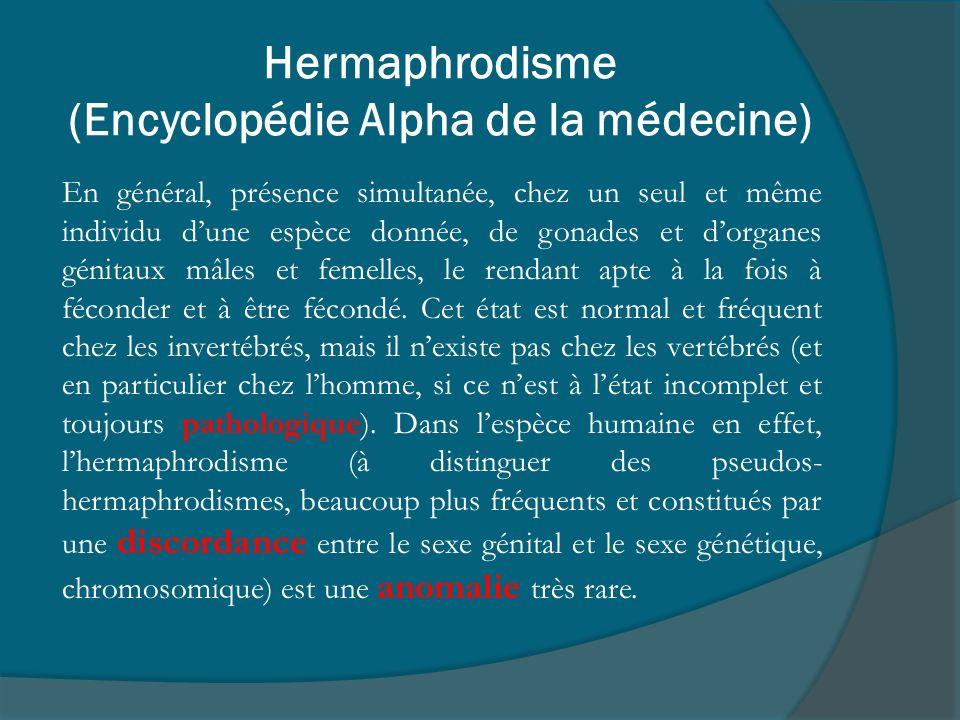 Hermaphrodisme (Encyclopédie Alpha de la médecine)