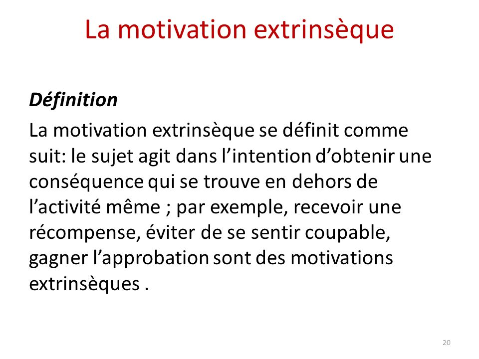 La motivation extrinsèque