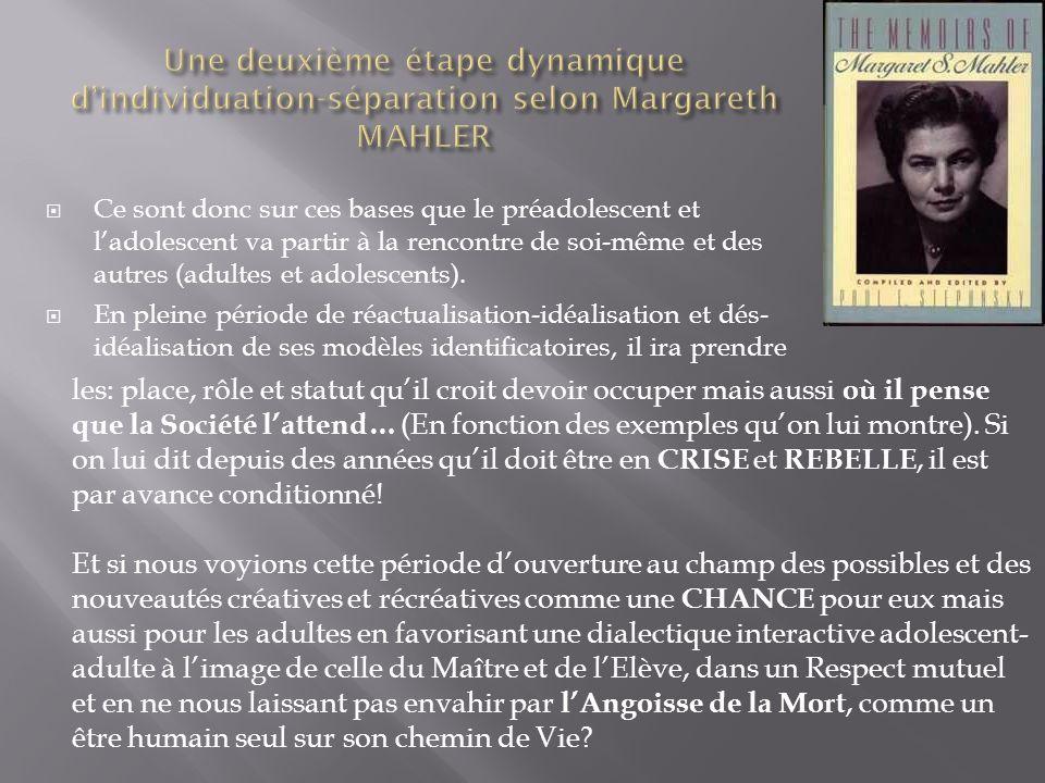 Une deuxième étape dynamique d'individuation-séparation selon Margareth MAHLER