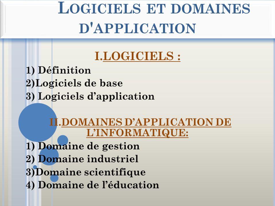 Logiciels et domaines d application