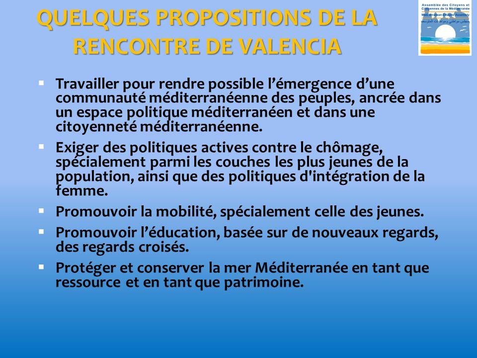QUELQUES PROPOSITIONS DE LA RENCONTRE DE VALENCIA
