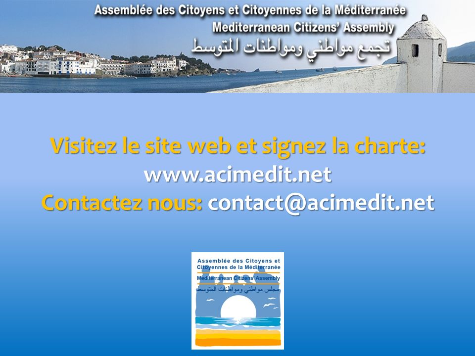 ASSEMBLÉE DES CITOYENS ET CITOYENNES DE LA MÉDITERRANÉE(ACM) www