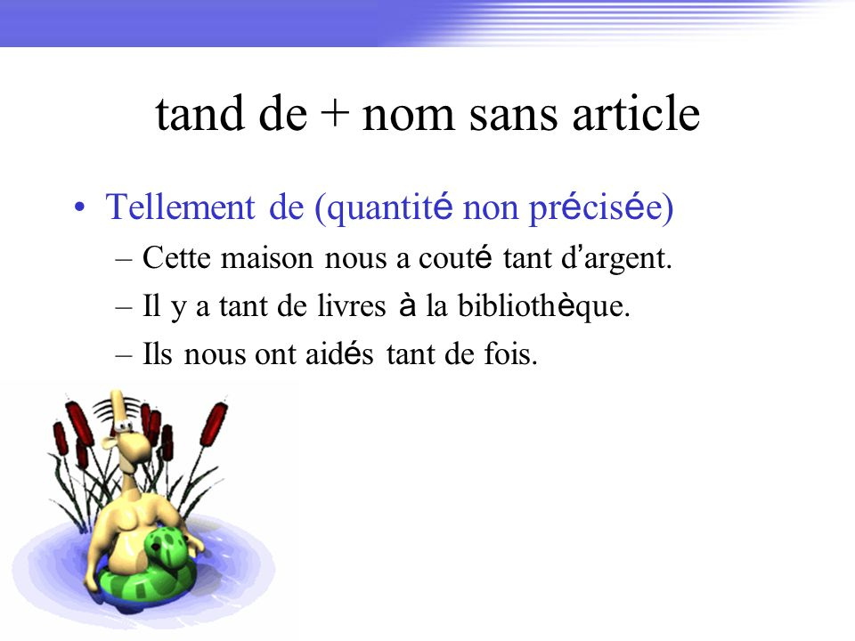 tand de + nom sans article