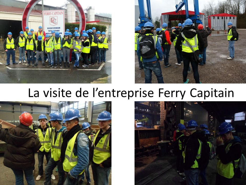 La visite de l'entreprise Ferry Capitain