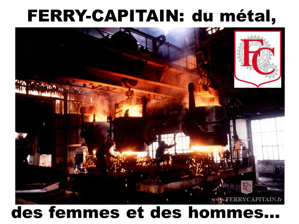 FERRY-CAPITAIN: du métal,