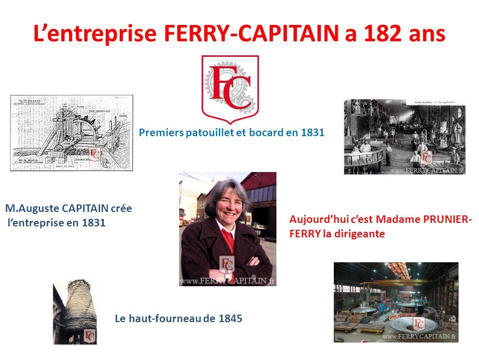 L'entreprise FERRY-CAPITAIN a 182 ans