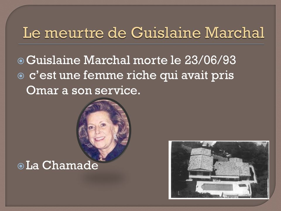 Le meurtre de Guislaine Marchal