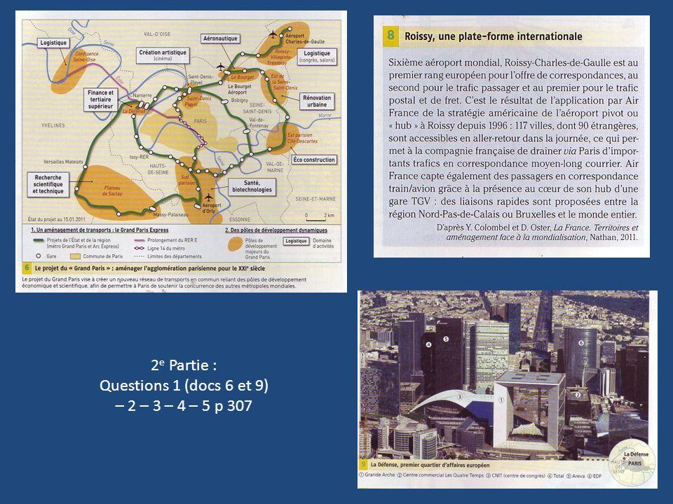2e Partie : Questions 1 (docs 6 et 9) – 2 – 3 – 4 – 5 p 307
