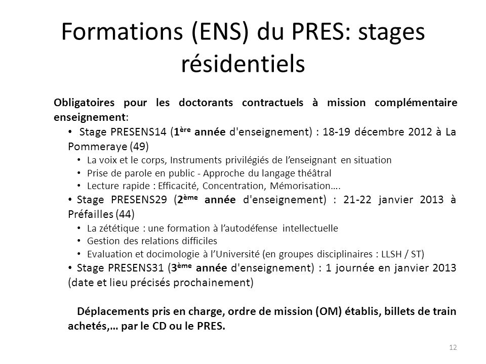 Formations (ENS) du PRES: stages résidentiels