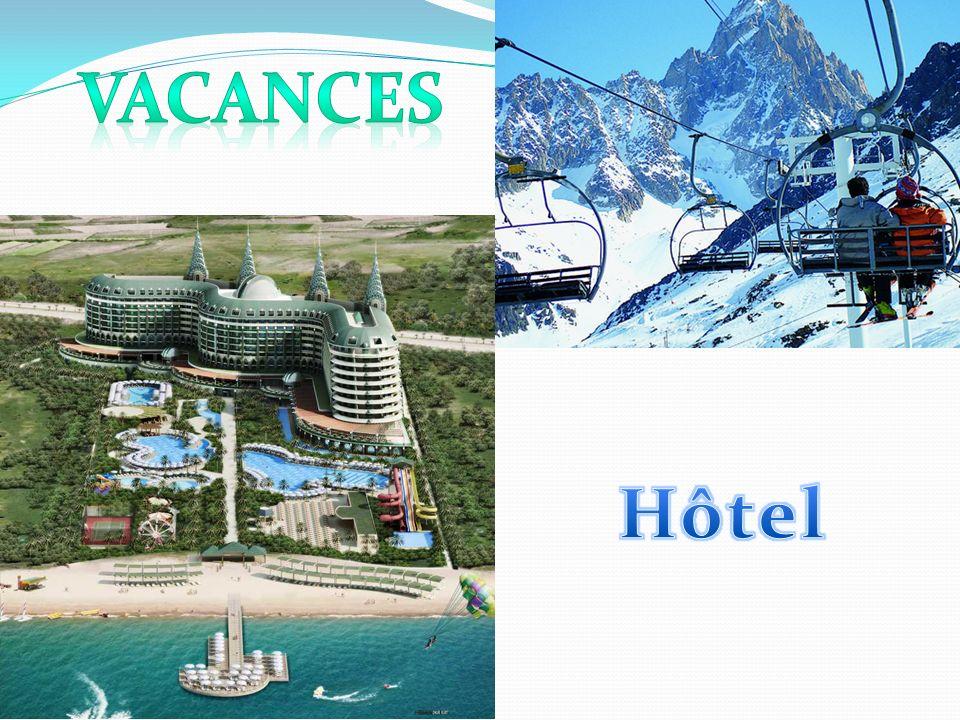 vacances Hôtel