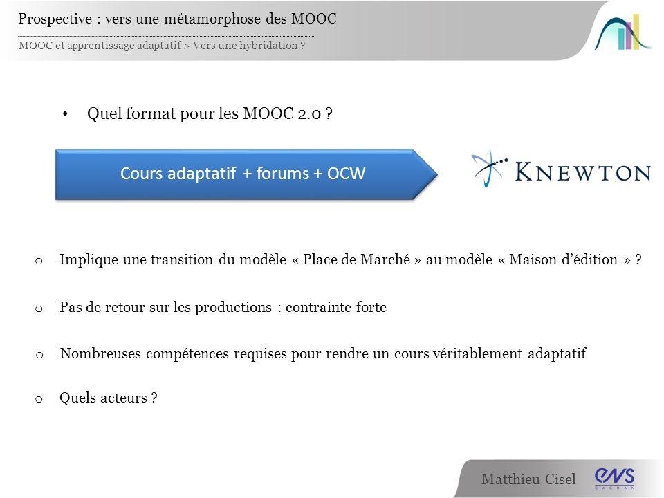 Cours adaptatif + forums + OCW