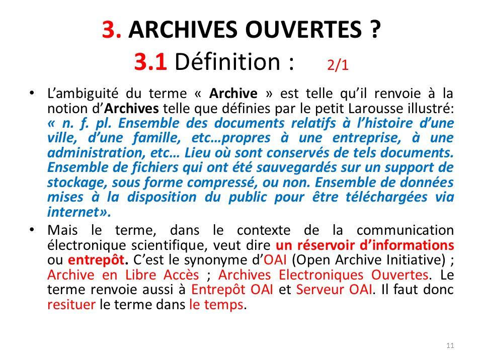 3. ARCHIVES OUVERTES 3.1 Définition : 2/1