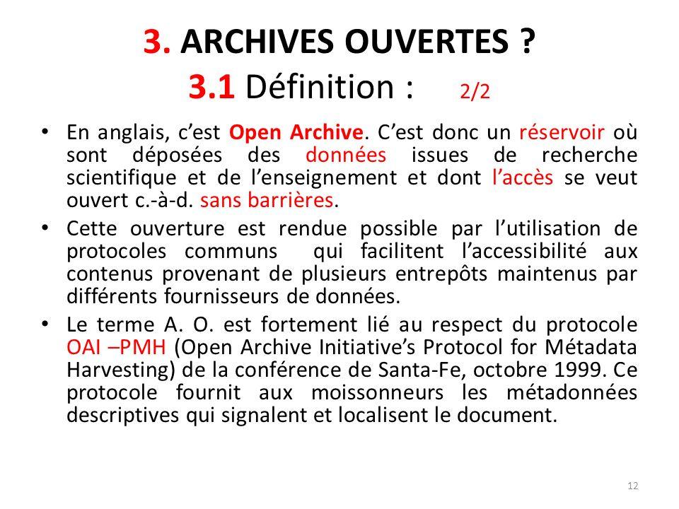 3. ARCHIVES OUVERTES 3.1 Définition : 2/2