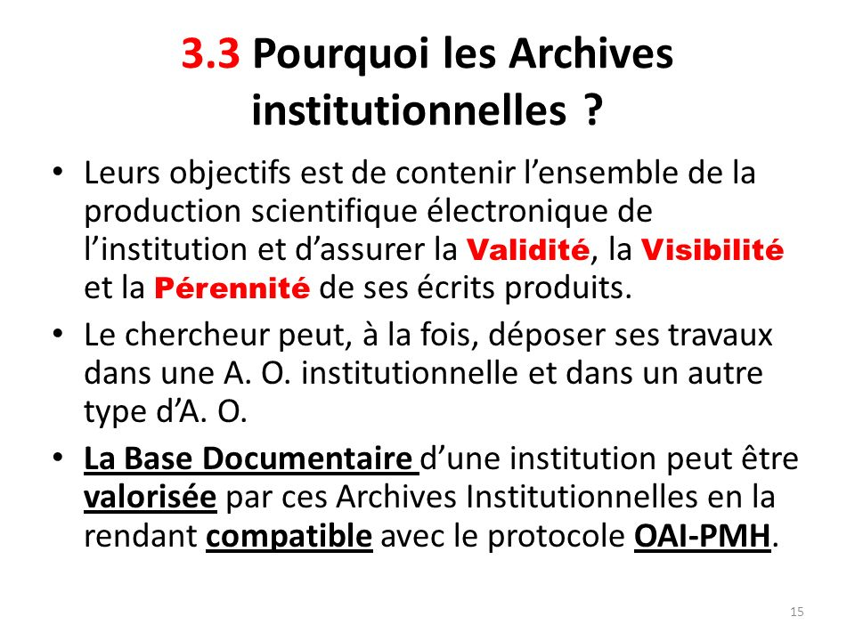 3.3 Pourquoi les Archives institutionnelles