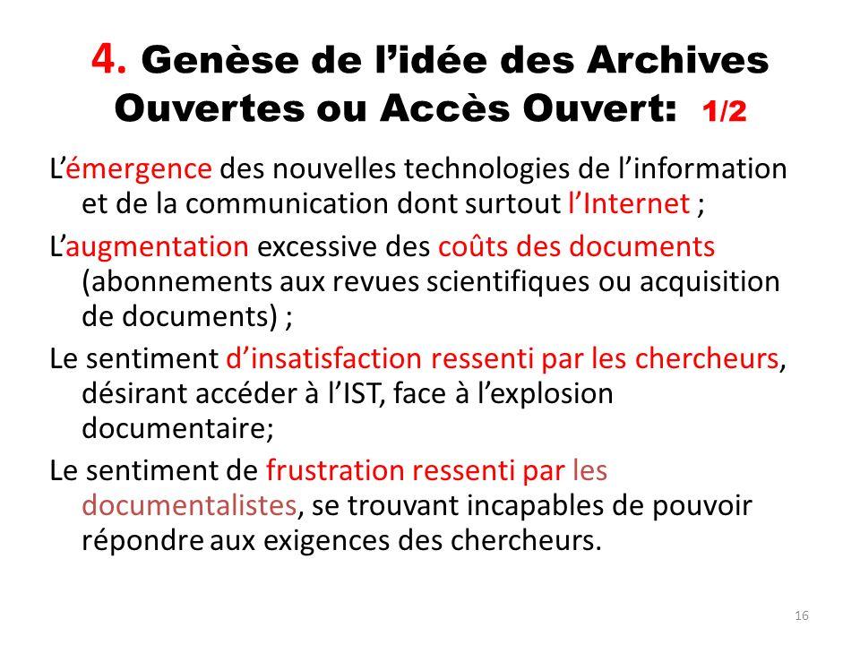 4. Genèse de l'idée des Archives Ouvertes ou Accès Ouvert: 1/2